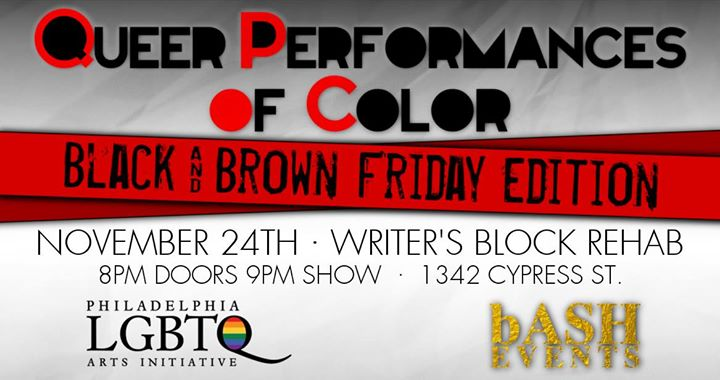 Queer Performances of Color - Black Friday Edition