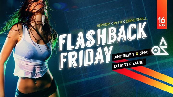 Flashback Friday Hiphop X Rnb X Dancehall