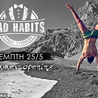 Bad Habits  Summer openning Dj Panagiotis Hatzidakis
