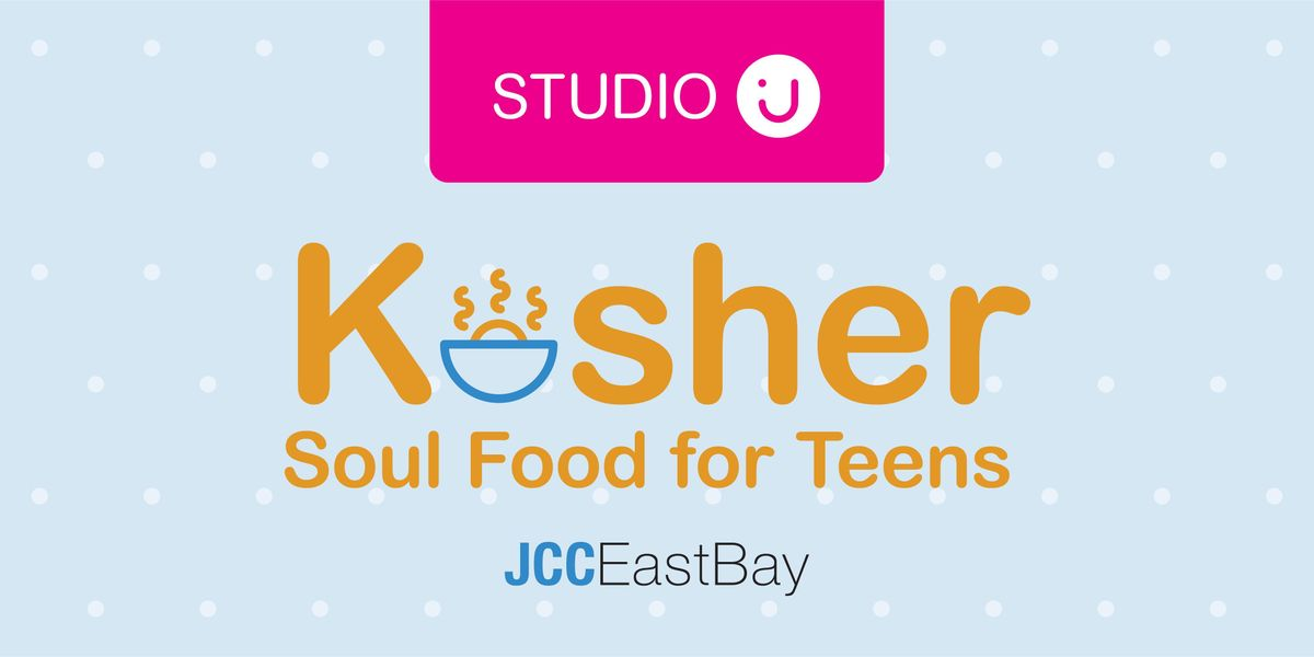 STUDIO J Kosher Soul Food for Teens with Miriam Ferris - SESSION 2