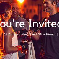 Q1 Ambassador Send-Off Dinner