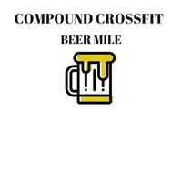 Compound Beer Mile for Warrior Mission Ranch