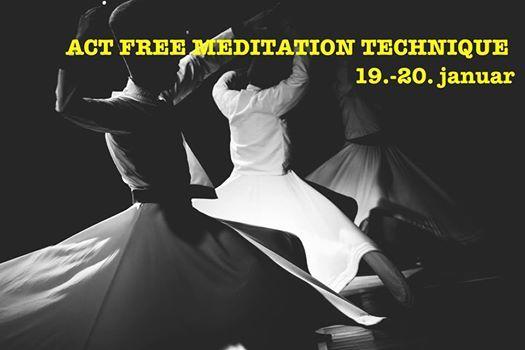 Act Free Meditation Technique