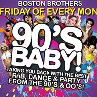 90s Baby - Friday 2nd Feb - Boston Bros Swindon