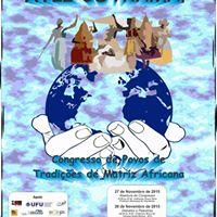 Congresso De Povos De Tradies De Matriz Africana - UberlndiaMG