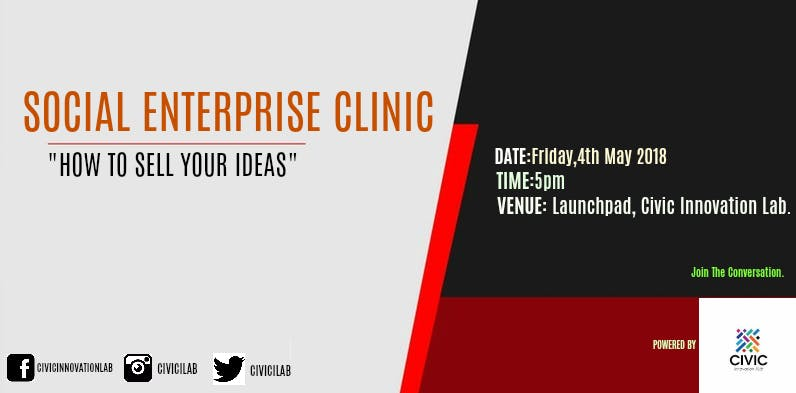 Social Enterprise Clinic: How To Sell Your Idea at 50