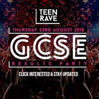 Teen Rave GCSE Results Party Rochdale 23.08.18 Click Interested