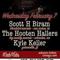 Scott H Biram - Hooten Hallers - Kyle Keller