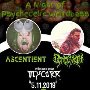 Undergrowth presents Ascentient &amp Dancemyth wsg Mycorr