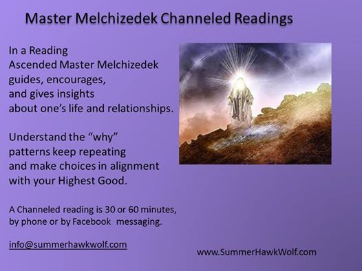 Master Melchizedek Channeled Readings at SummerHawk Wolf