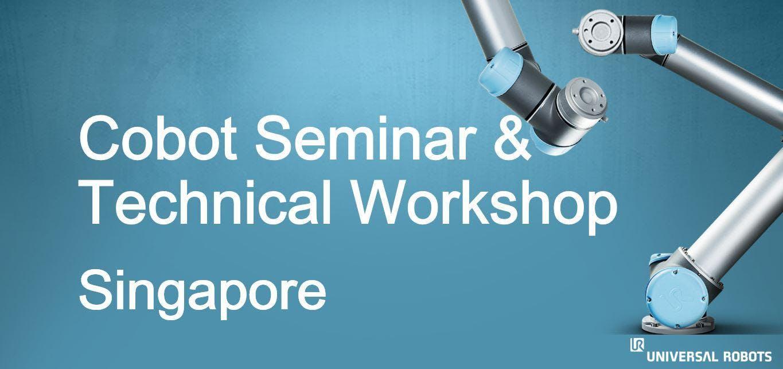 Cobot Seminar &amp Technical Workshop Singapore - Jul 2018