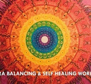 Chakra Balancing &amp Self Healing Workshop