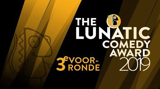 3e Voorronde - The Lunatic Comedy Award