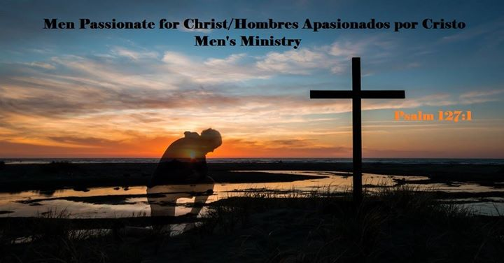 Men Passionate For Christ Hombres Apasionados Por Cristo At The Way Ministries Church Griffin