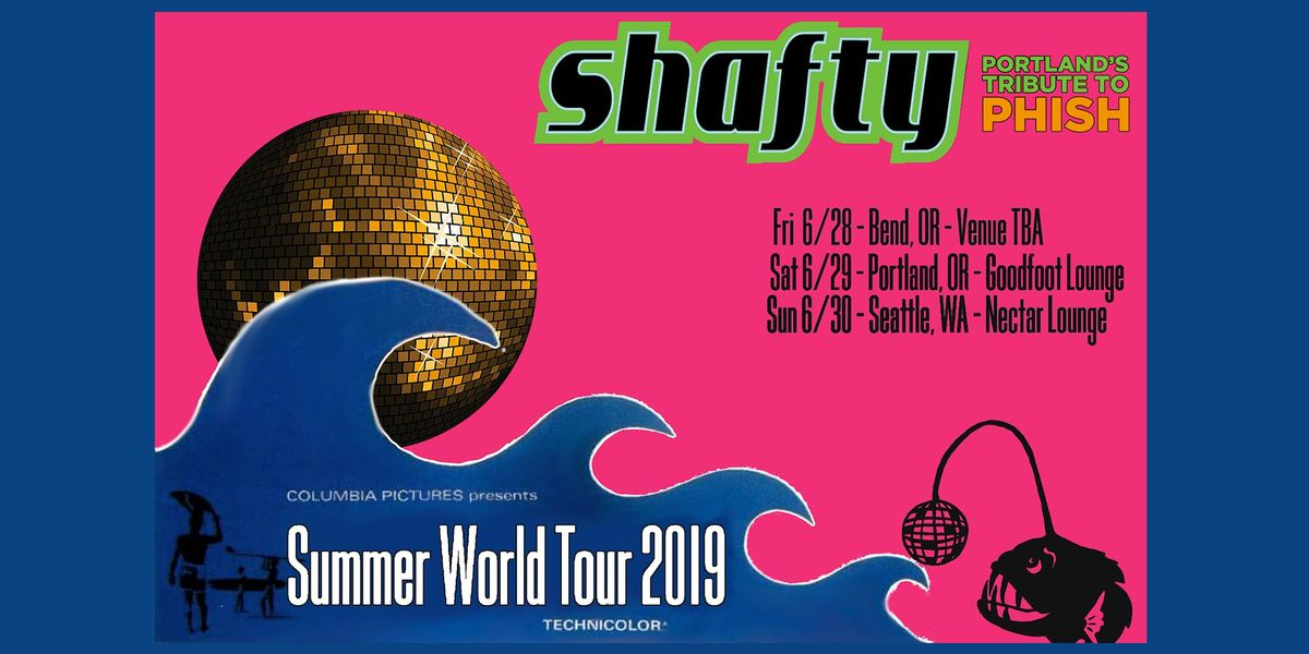 SHAFTY - Portlands Tribute to Phish (2 sets, no openers) at