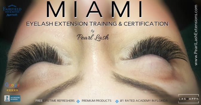 Volume Eyelash Extension Training Hosted by Pearl Lash Miami March 2019