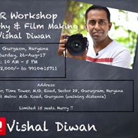 D-SLR Photography and Film Making Workshop at Gurgaon on 26-Aug.