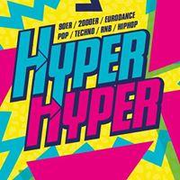HYPER HYPER  Die 90er &amp 2000er Kiez-Party