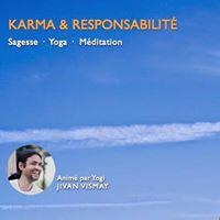 Stage Karma &amp Responsabilit avec Yogi Jivan Vismay