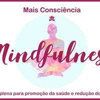 Palestra gratuita Mais Conscincia Mindfulness