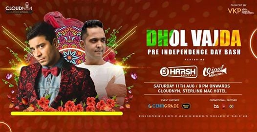Dhol Vajda ft. DJ Harsh Bhutani & Vipul Khurana  11th Aug.