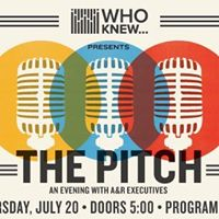 WHO KNEW The Pitch An Evening with A&ampR Executives