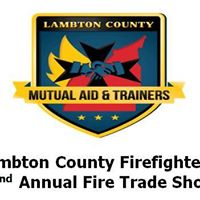 Lambton County Firefighters 22nd Annual Fire Trade Show