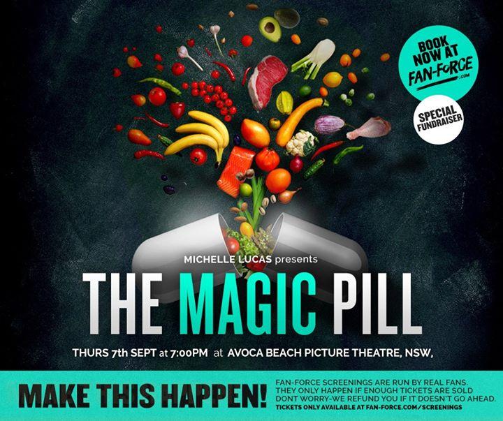 The Magic Pill - Avoca Beach Picture Theatre, NSW | Avoca Beach