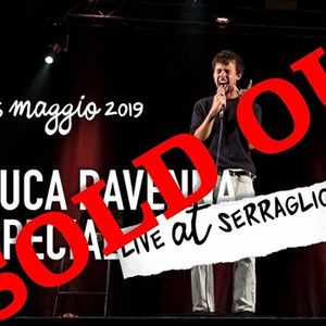 Luca Ravenna Special - live at Serraglio SOLD OUT
