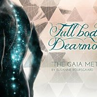 Full Body Dearmouring retreat - The Gaia Method DEBST