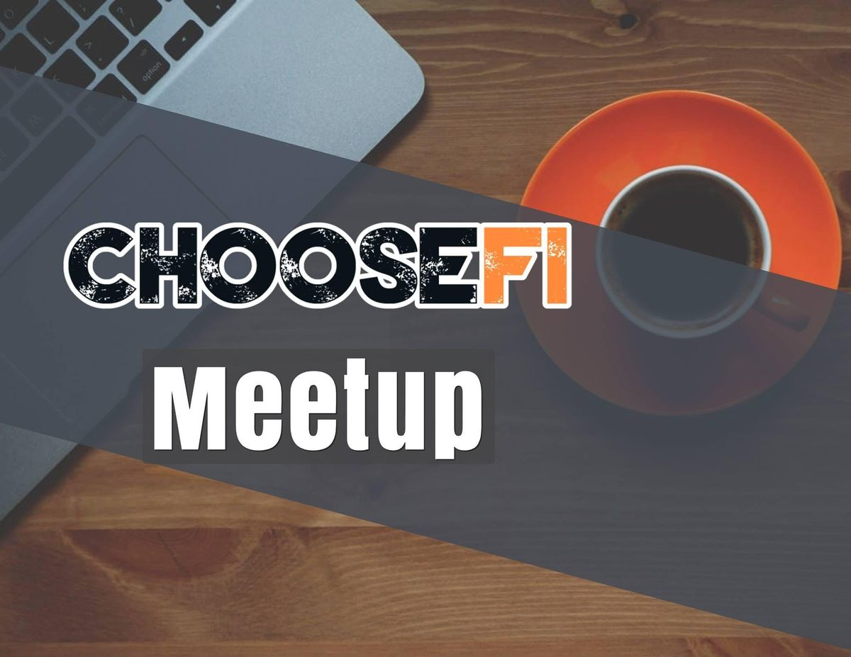 ChooseFI SoCal - February 3 2019