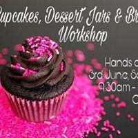 Cupcakes Dessert Jars &amp Brownies Workshop