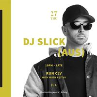 RUN CLV ft. DJ Slick (AUS)