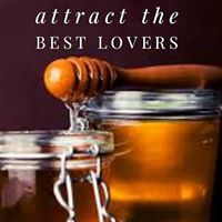 Attract the Best Lovers