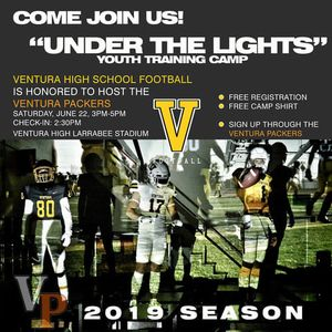 Ventura Packers Football Camp Hosted By VHS at Ventura High