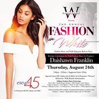 Fashion in White&quot Fashion Show &amp Walk Magazine Release Party
