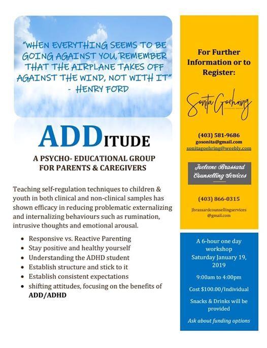 ADDitude. Facilitated By Sonita Goehring & Joeleene Brassard