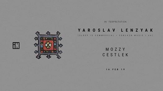 iNterpretation YAROSLAV LENZYAK  Mozzy  Cestlek