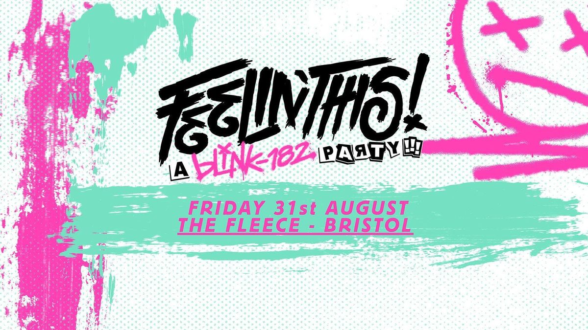 Feelin This - A Blink-182 Party