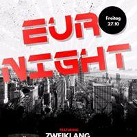Euro Party mit Zweiklang im Abwrts Kaiserslautern