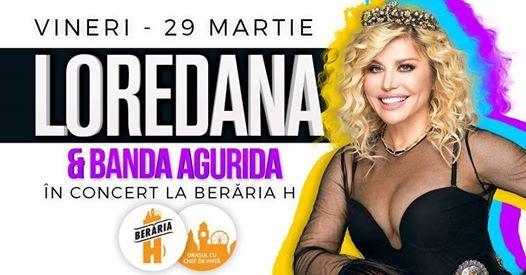 Loredana & Banda Agurida - 29 martie - Berria H