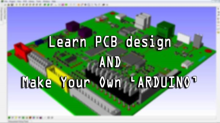 Learn PCB design and make your own \