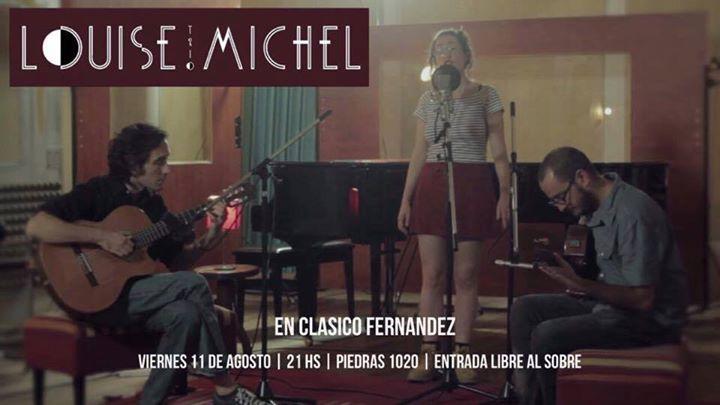 Clasico Fernandez Presenta La Louise Michel trio