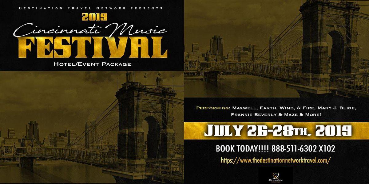 2019 Cincinnati Music Festival--Low Deposit--More Bang for Your Buck