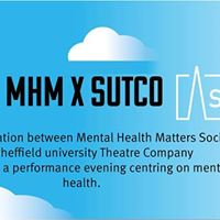 MHM and SUTCo Present A Mental Health Performance Evening