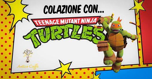 Colazione con le Tartarughe Ninja
