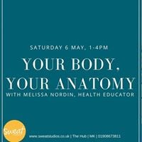 Your Body Your Anatomy with Melissa Nordin