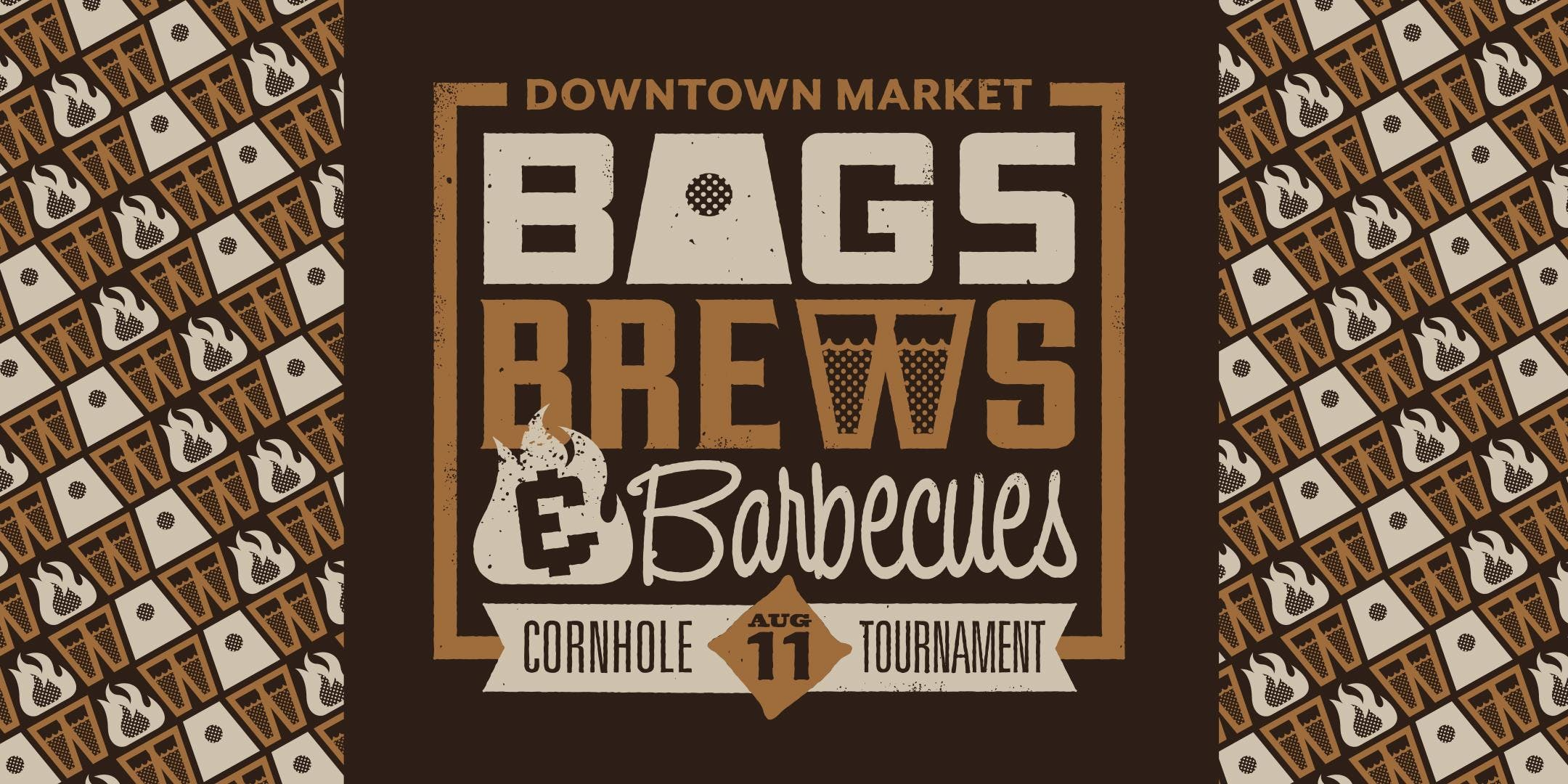 Bags Brews & Barbecues Cornhole Tournament