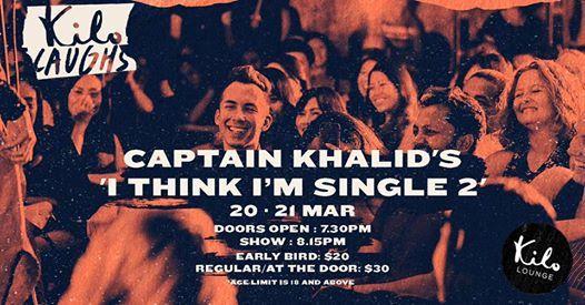 Captain Khalids I Think I am Single-2 Singapore