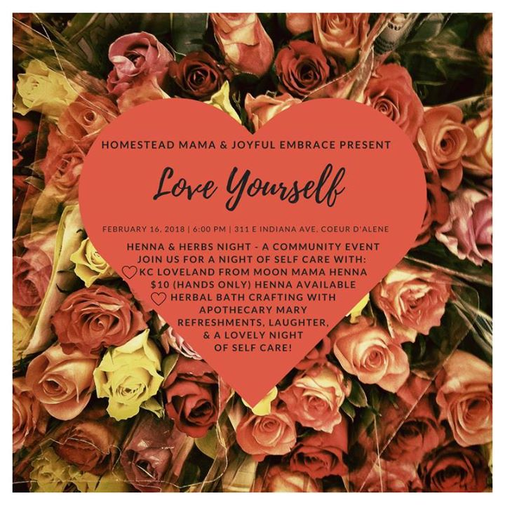 Love Yourself - Henna & Herbs - A Community Event at 311 E Indiana
